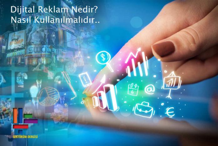 Dijital Reklam Nedir? Nasıl Kullanılmalıdır