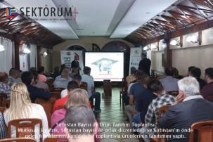 Sırbistan Bayisi ile Ürün Tanıtım Toplantısı