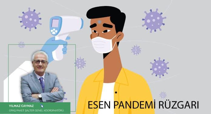 esen-pandemi-ruzgari