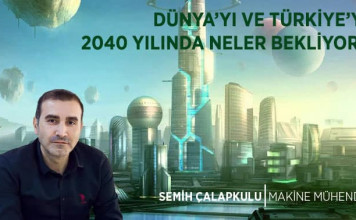 dunyayi-ve-turkiyeyi-2040-yilinda-neler-bekliyor