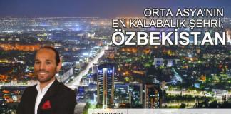 orta-asyanin-en-kalabalik-sehri-ozbekistan