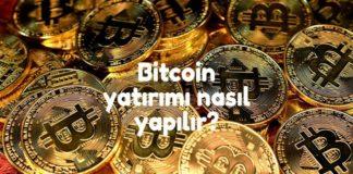 bitcoin-yatirimi-nasil-yapilir