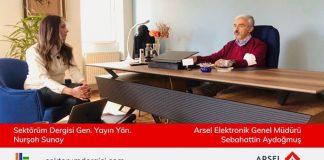 arsel-elektronik-firma-sagibi-sebahattin-aydogmus-roportajı-sektorum-dergisi
